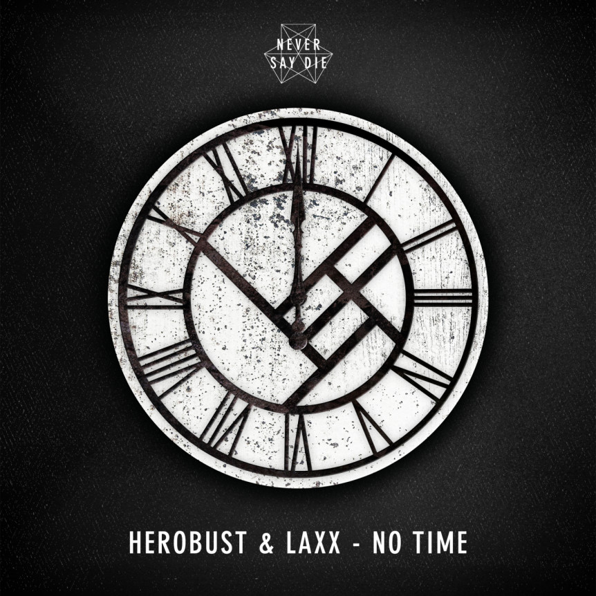 HeRobust & LAXX - No Time