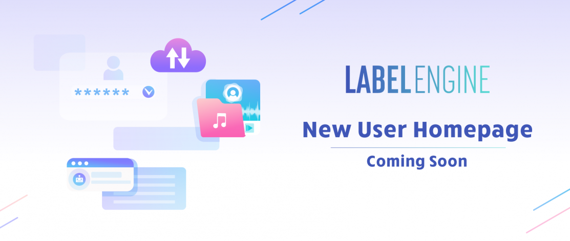 Label Engine Update: New Homepage and much more